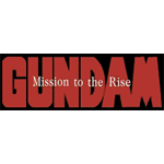 Gundam Mission to the Rise